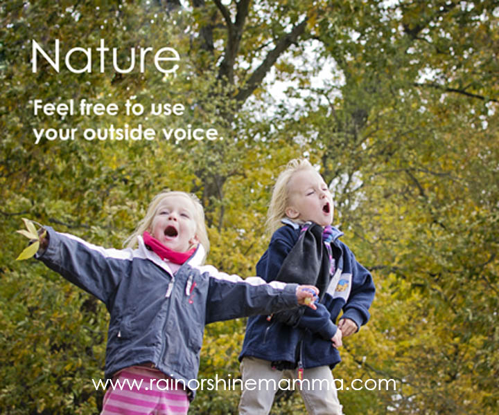 Nature - Feel Free to Use Your Outside Voice