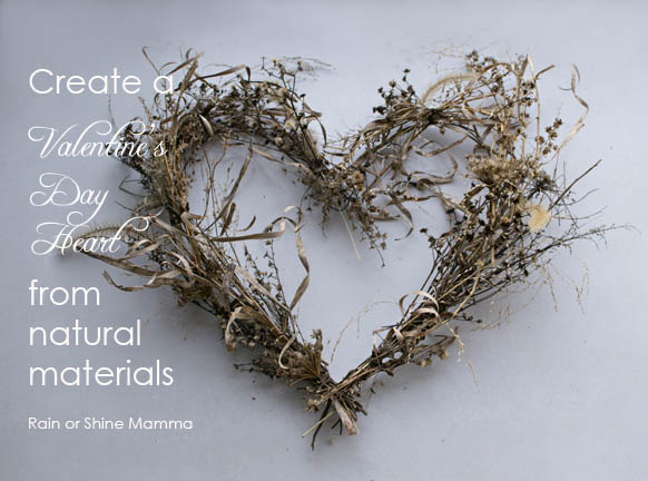 Create a Valentine's Day Heart from natural materials