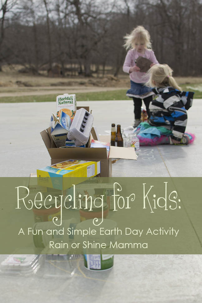 Recycling for Kids: A Fun and Simple Earth Day Activity. Rain or Shine Mamma