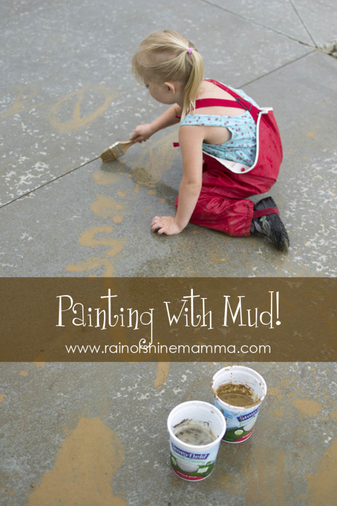 Painting with mud - fun rainy day activity for preschoolers from Rain or Shine Mamma.