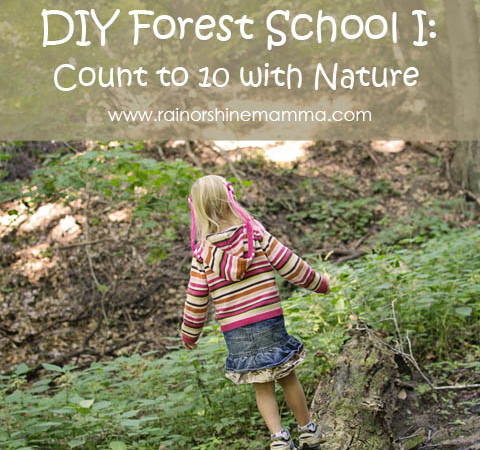 DIY Forest School I: Count to 10 with Nature