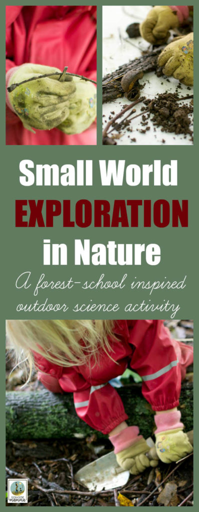 Outdoor Science Activity: Small World Exploration. A forest-school inspired outdoor learning session for preschoolers from Rain or Shine Mamma.