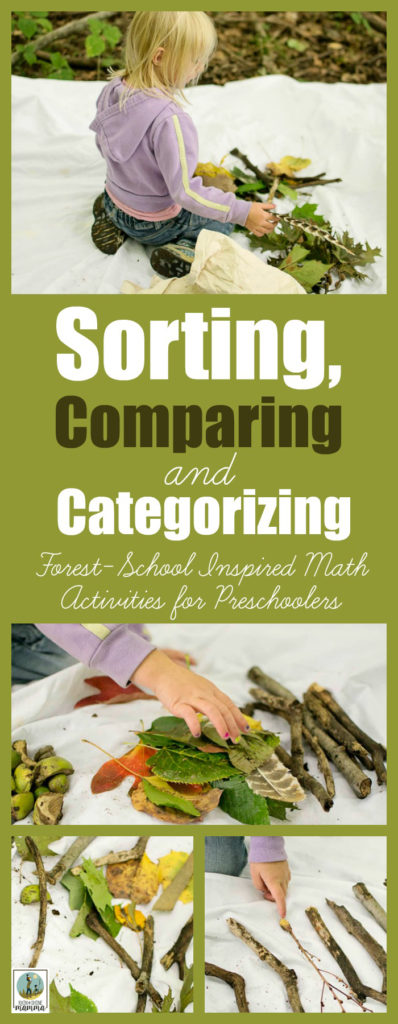 Sorting, Comparing and Categorizing - Forest-School Inspired Math Activities for Preschoolers. Take STEM outside with this fun learning activity for preschool and beyond. From Rain or Shine Mamma.