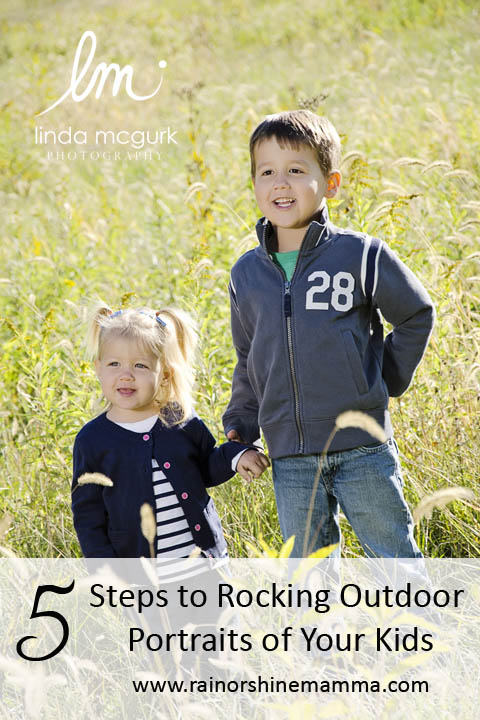 5 Steps to Rocking Outdoor Portraits of Your Kids. Rain or Shine Mamma