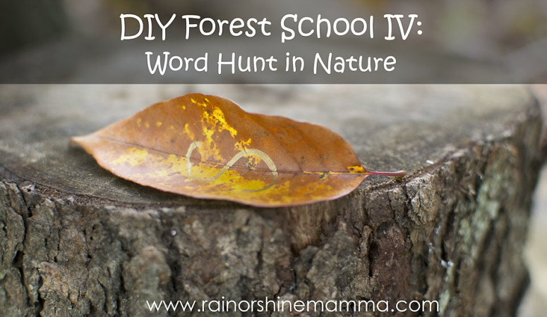 DIY Forest School IV: Word Hunt in Nature