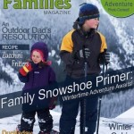 Outdoor Families Magazine. Rain or Shine Mamma