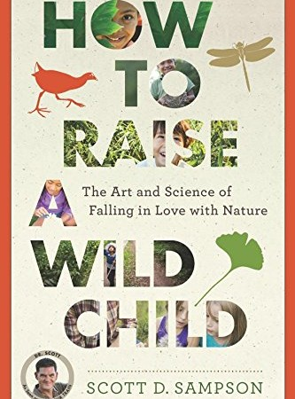 How to Raise a Wild Child – Book Giveaway!