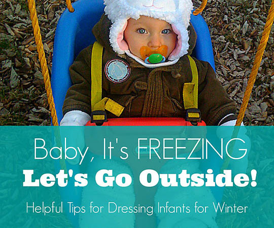 Baby It's Freezing – Let's Go Outside!
