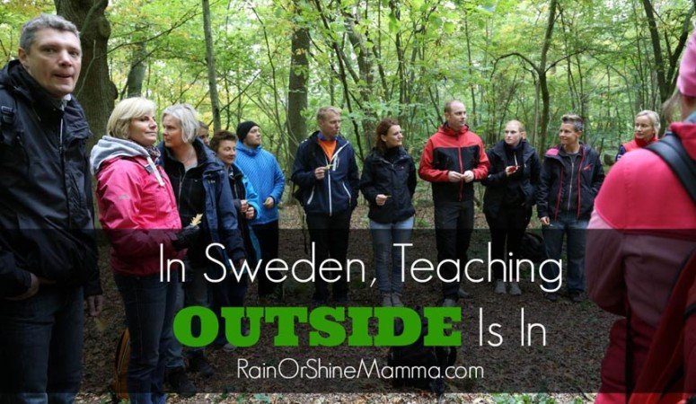 In Sweden, Teaching Outside Is In