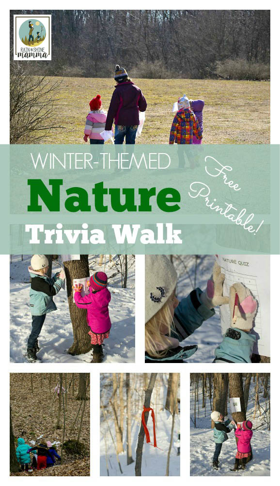 Winter-Themed Nature Trivia Walk for Kids. With this fun nature activity kids get outside and learn about nature! Perfect activity for nature play groups, homeschool co-ops or outdoor birthday parties. Includes free printable. From Rain or Shine Mamma.