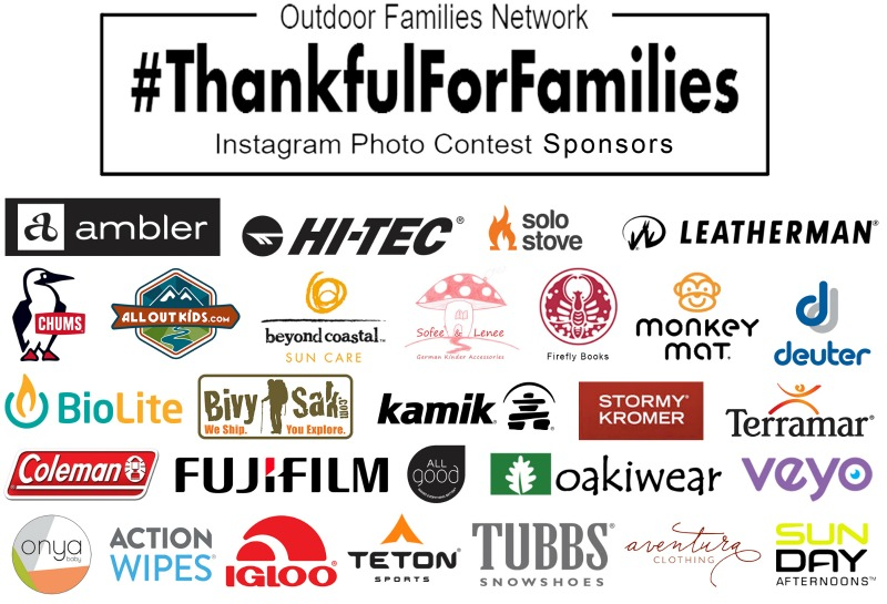 Annual #ThankfulForFamilies Instagram Contest! The Outdoor Families Network has teamed up with over 30 sponsors for a fantastic giveaway of outdoor gear for kids and adults.