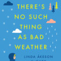 "There's No Such Thing as Bad Weather: A Scandinavian Mom's Secrets for Raising Healthy, Resilient and Confident Kids. ""Bringing Up Bébé meets Last Child in the Woods in this lively, insightful memoir about a mother who sets out to discover if the nature-centric parenting philosophy of her native Scandinavia holds the key to healthier, happier lives for her American children."" Linda Åkeson McGurk. Pre-order now: http://amzn.to/2nJoyCb."