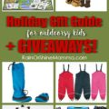 2017 Holiday Gift Guide for Outdoorsy Kids. The best gift ideas for young nature lovers, organized according to the four gift rule. Gear, books, backyard toys and more! Rain or Shine Mamma