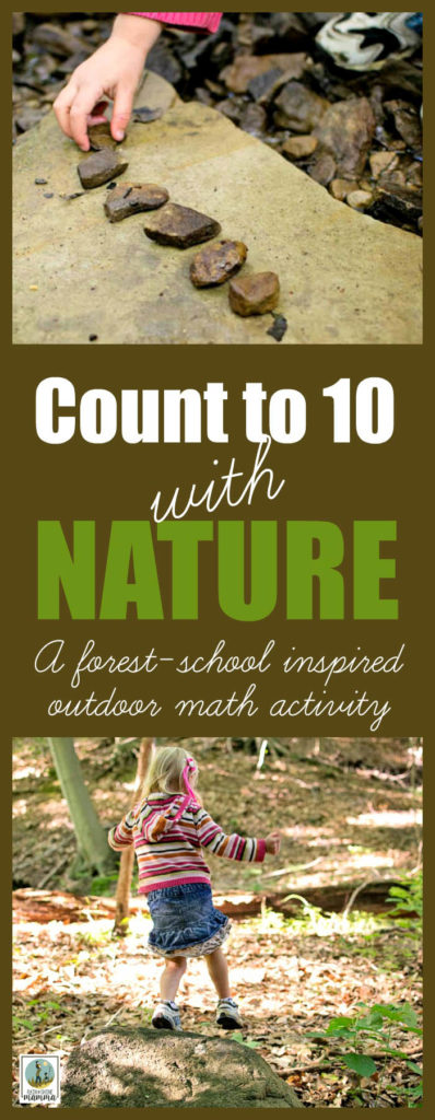 Outdoor Math Activity: Count to 10 with Nature. Introduce numbers in a playful way with this forest-school inspired outdoor learning activity for preschoolers. Rain or Shine Mamma