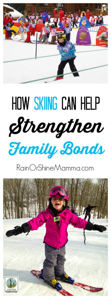 Tears on the Bunny Hill: How Skiing Can Help Strengthen Family Bonds. Rain or Shine Mamma.
