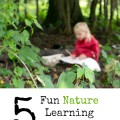 Five Nature Learning Activities. Rain or Shine Mamma