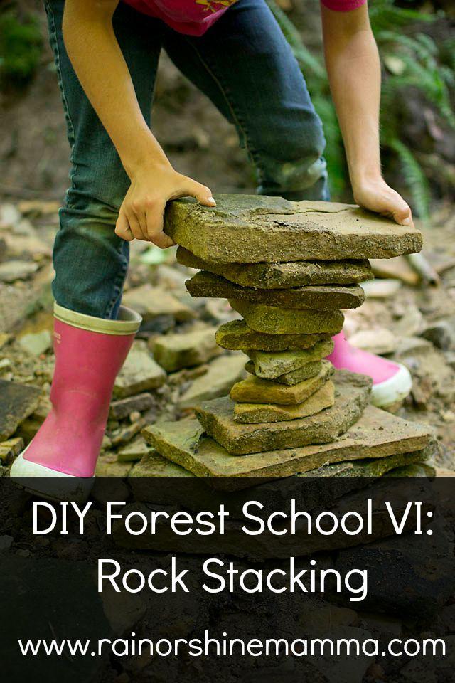 DIY Forest School VI: Rock Stacking. Rain or Shine Mamma.