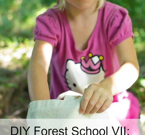 DIY Forest School VII: What's in the Bag?