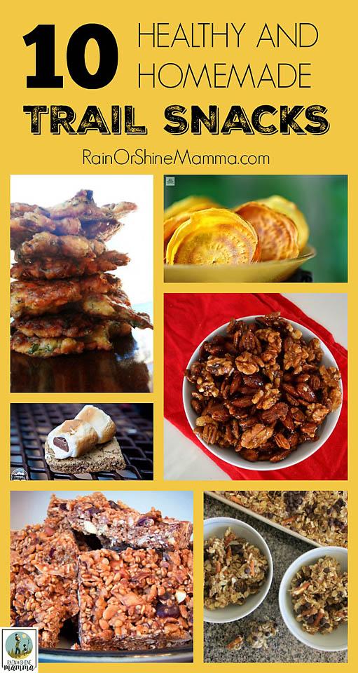 10 Healthy and Homemade Trail Snacks. Rain or Shine Mamma.