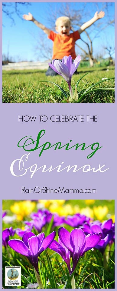 How to Celebrate the Spring Equinox. Looking for outdoor spring activities for the kids? Look no further! Greet the spring with these five fun ideas. Rain or Shine Mamma.