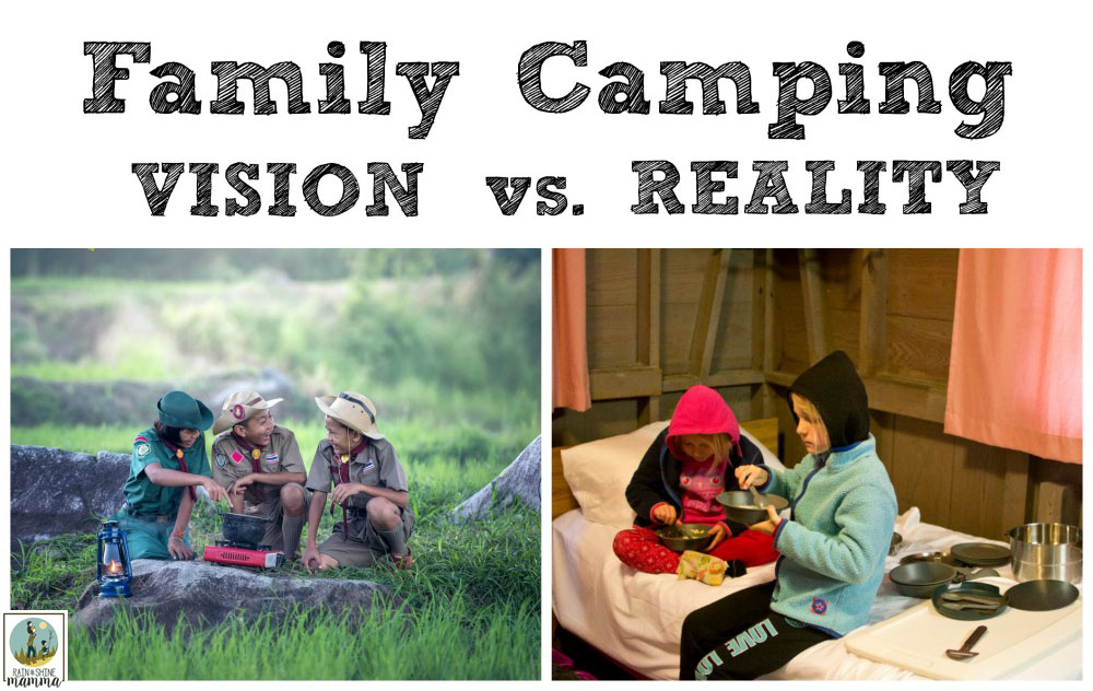 When Family Camping Goes Wrong. We've all been there. The times when we've gone over the checklist, did the planning and brought all the right camping gear - and then the family camping trip still doesn't go according to plan. Rain or Shine Mamma