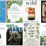 Summer Reading List for Nature Lovers & Other Outdoorsy Types. Eight great books that will inspire you to get outside and immerse yourself in nature. #readinglist #booktips #naturebooks
