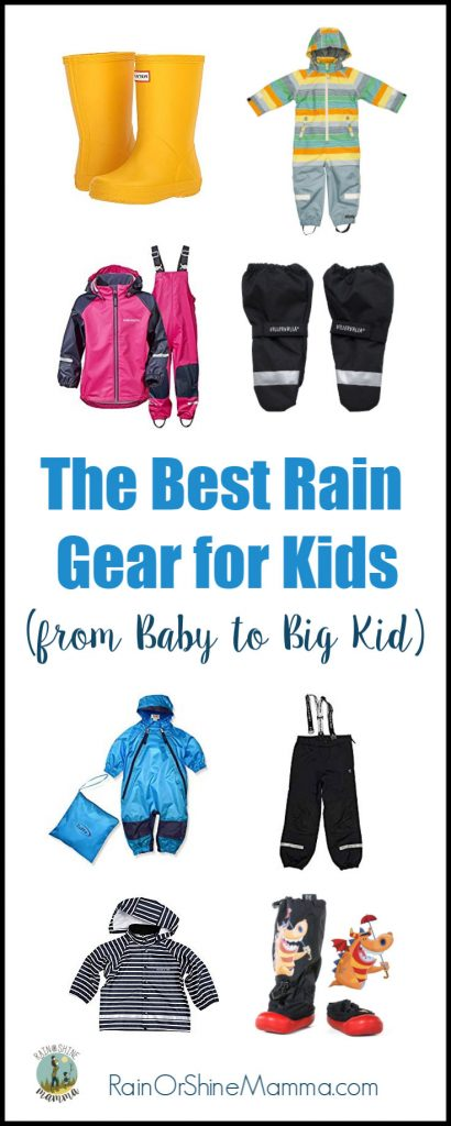 The Best Rain Gear for Kids (from baby to big kid). What to look for when you buy clothes for rainy and muddy weather. Gear tips and advice from Rain or Shine Mamma.